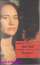 Duff, Alan:  Warriors.