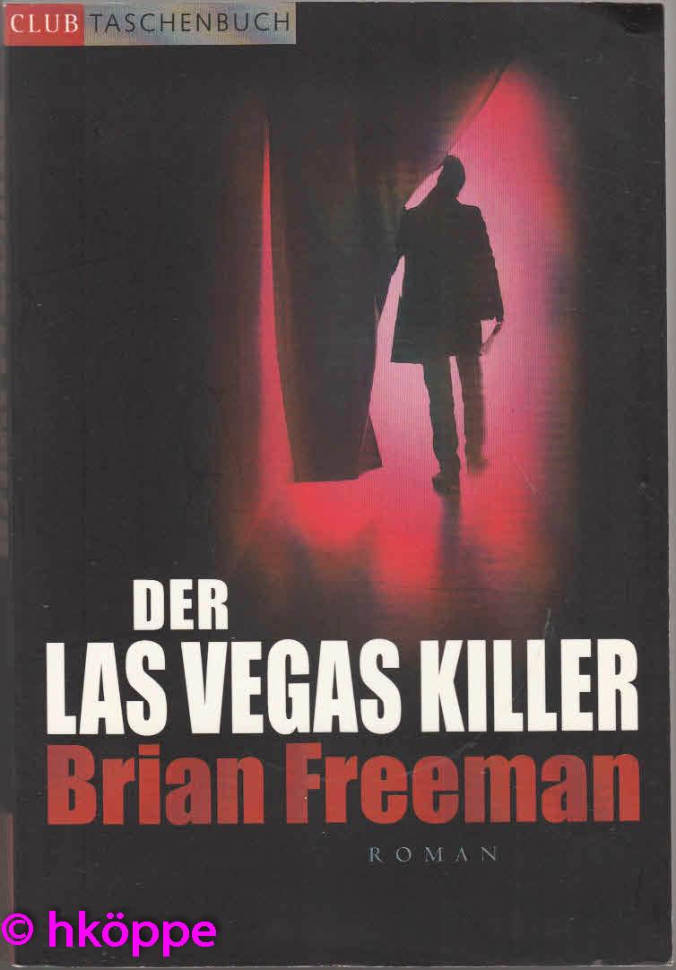 Freeman, Brian:  Las-Vegas-Killer : Roman.