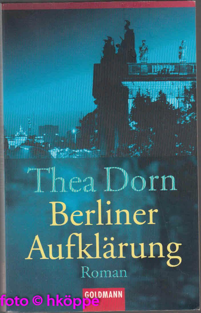 Dorn, Thea:  Berliner Aufklärung.
