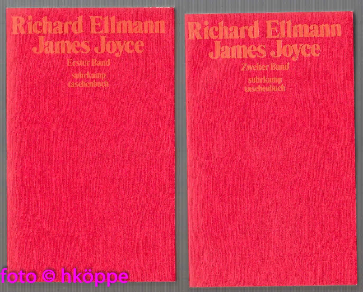 Richard Ellmann:  Ellmann, Richard: James Joyce 2 Bände