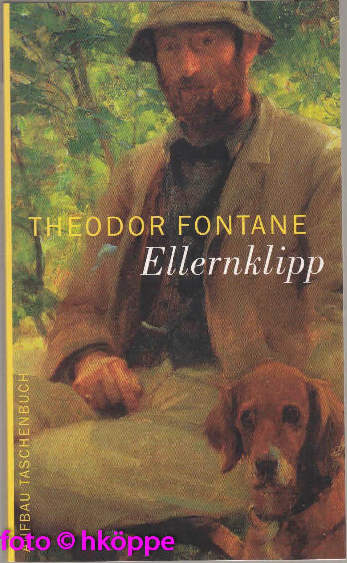 Fontane, Theodor:  Ellernklipp : nach einem Harzer Kirchenbuch.