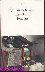 Kracht, Christian:  Faserland : Roman.