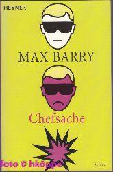 Barry, Max:  Chefsache : Roman.