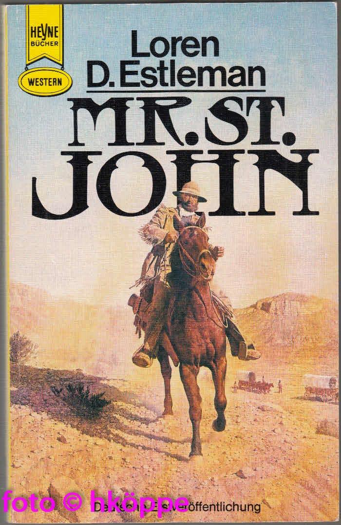 Estleman, Loren D.:  Mr. St. John : Western-Roman.