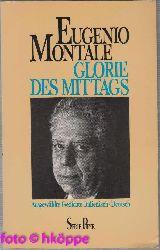 Montale, Eugenio:  Glorie des Mittags : ausgew. Gedichte ; ital.-dt.