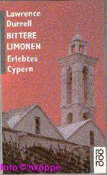 Durrell, Lawrence:  Bittere Limonen : erlebtes Cypern.