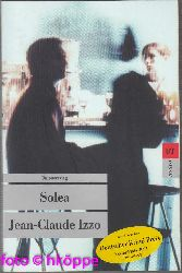 Izzo, Jean-Claude:  Solea : Kriminalroman.