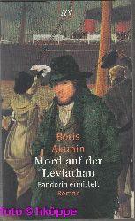 Akunin, Boris:  Mord auf der Leviathan  : Fandorin ermittelt. Roman.
