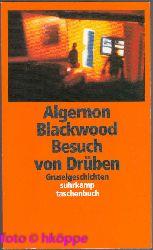 Algernon Blackwood:  Besuch von Drüben. Gruselgeschichten