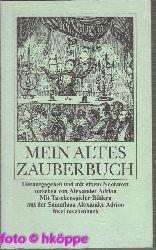 Adrion, Alexander [Hrsg.]:  Mein altes Zauberbuch.