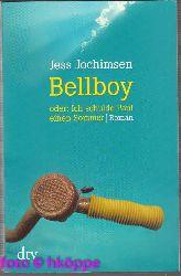 Jochimsen, Jess:  Bellboy oder: Ich schulde Paul einen Sommer : Roman.