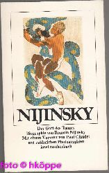 Nijinsky, Romola:  Nijinsky : der Gott des Tanzes ; Biographie.