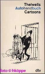 Thelwell, Norman:  Thelwells Autohandbuch : Cartoons