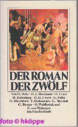 Bahr, Hermann, Otto J Bierbaum und Otto Ernst:  Der Roman der Zwölf