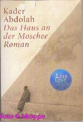 Abdolah, Kader:  Das Haus an der Moschee : Roman.