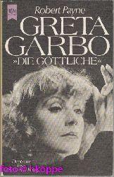 Payne, Robert:  Greta Garbo : Biographie.