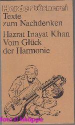 Inayat Khan, Hazrat:  Vom Glück der Harmonie. Herderbücherei ; Bd. 724 : Texte zum Nachdenken