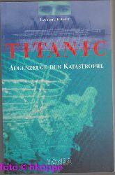 Beesley, Lawrence:  Titanic : Augenzeuge der Katastrophe.