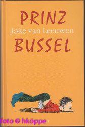 Leeuwen, Joke van:  Prinz Bussel.