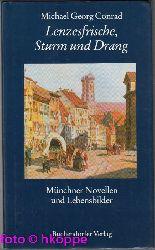 """Conrad, Michael Georg und Hermann [Hrsg.] Wilhelm:  Münchner Novellen und Lebensbilder : """"Lenzesfrische, Sturm und Drang""""."""