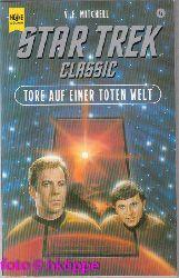 V. E. Mitchell:  Star Trek; Classic - Bd. 72., Tore auf einer toten Welt
