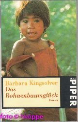 Kingsolver, Barbara:  Das Bohnenbaumglück : Roman.