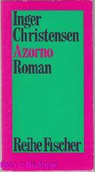 Christensen, Inger:  Azorno : Roman. Aus d. Dän. von Hanns Grössel