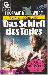 Joe Dever:  Joe Dever: Einsamer Wolf; Teil: Bd. 7., Das Schloss des Todes.