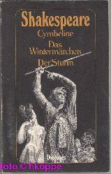 Shakespeare, William:  Cymbeline - Das Wintermärchen - Der Sturm.