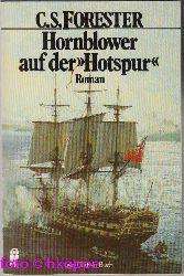 "Forester, Cecil S.:  Hornblower auf der ""Hotspur"" : Roman."