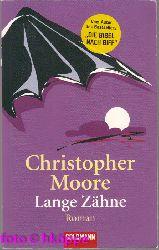 Moore, Christopher:  Lange Zähne : Roman.