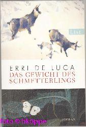 De Luca, Erri:  Das Gewicht des Schmetterlings : [Roman].