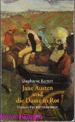 Barron, Stephanie:  Jane Austen und die Dame in Rot : historischer Kriminalroman.