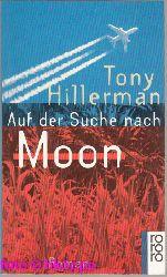 Hillerman, Tony:  Auf der Suche nach Moon : Roman.