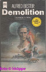 Bester, Alfred:  Demolition : Roman ; Science-fiction.