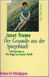 Janet Frame:  Der Gesandte aus der Spiegelstadt