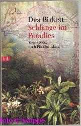 Birkett, Dea:  Schlange im Paradies : meine Reise nach Pitcairn Island.