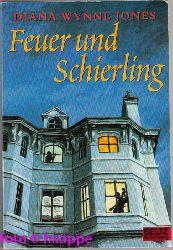 Jones, Diana Wynne:  Feuer und Schierling : Roman. Aus dem Engl. von Wolf Harranth