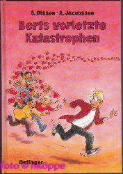 Olsson, Sören:  Berts vorletzte Katastrophen.