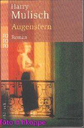 Mulisch, Harry:  Augenstern : Roman. Rororo ; 33197 : rororo-Großdruck