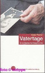 Thimm, Katja:  Vatertage : eine deutsche Geschichte.