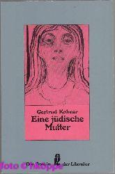 Kolmar, Gertrud:  Eine jüdische Mutter : Erzählung.