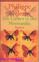 Delerm, Philippe:  Ein Garten in der Normandie : Roman.