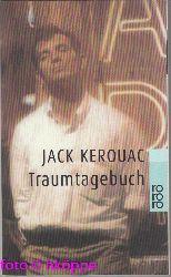 Kerouac, Jack:  Traumtagebuch.