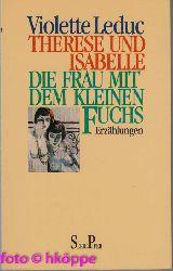 Leduc, Violette:  Therese und Isabelle; Die Frau mit dem kleinen Fuchs. Zwei Erzählungen.