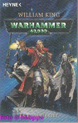 King, William:  Warhammer 40000; Teil: Runenpriester : Roman.