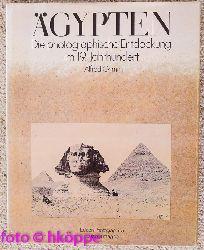 Grimm, Alfred (Hrsg.):  Ägypten : d. photograph. Entdeckung im 19. Jh.