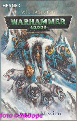 King, William:  Warhammer 40000; Teil: Ragnars Mission.