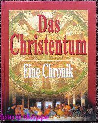 Das Christentum : eine Chronik