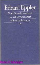 Eppler, Erhard:  Vom Gewaltmonopol zum Gewaltmarkt? : die Privatisierung und Kommerzialisierung der Gewalt. Edition Suhrkamp ; 2288